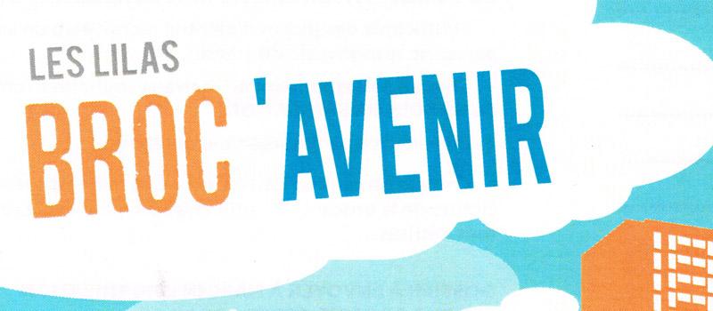 BROC'AVENIR – QUARTIER DE L AVENIR 93260 LES LILAS